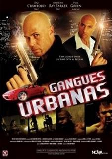 Filme Gangues Urbanas   Dublado