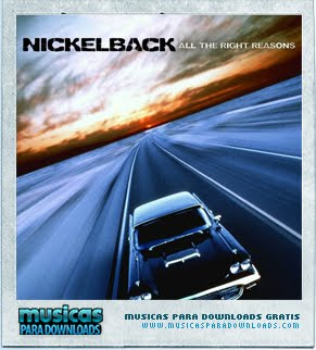 Capa Nickelback – All the Right Reasons | músicas