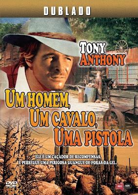 Um Homem, Um Cavalo, Uma Pistola (Dublado)