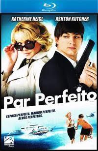 Filme Poster Par Perfeito BRRip RMVB Dublado