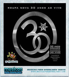 Capa Roupa Nova   30 Anos   Ao Vivo | músicas