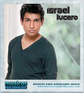 Capa Israel Lucero   Israel Lucero | músicas