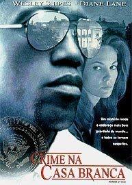Filme Crime na Casa Branca + Legenda