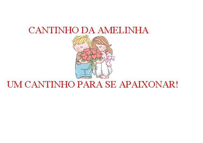 CANTINHO DA AMELINHA
