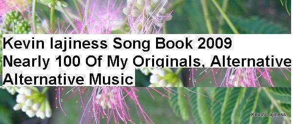 Kevin Lajiness Song Book 2009