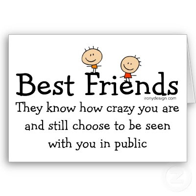 best friends quotes pictures. funny friendship quotes