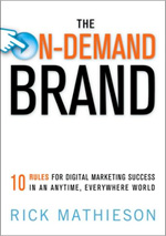 The On-Demand Brand by Rick Mathieson