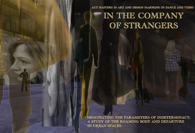 'In the Company of Strangers' - Negotiating the parameters of Indeterminacy; a study of the Roaming