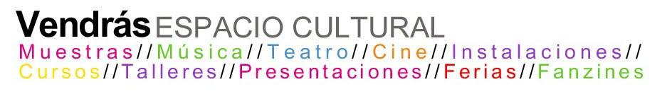 Vendras Espacio Cultural