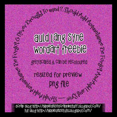 http://hippiedazescrappinstuff.blogspot.com/2009/12/auld-lang-syne-circle-wordart-freebie.html