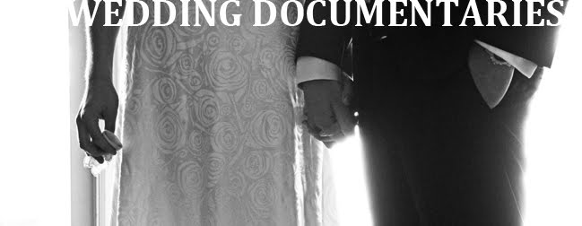 WEDDING DOCUMENTARIES