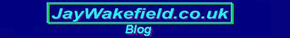 JayWakefield.co.uk - Blog