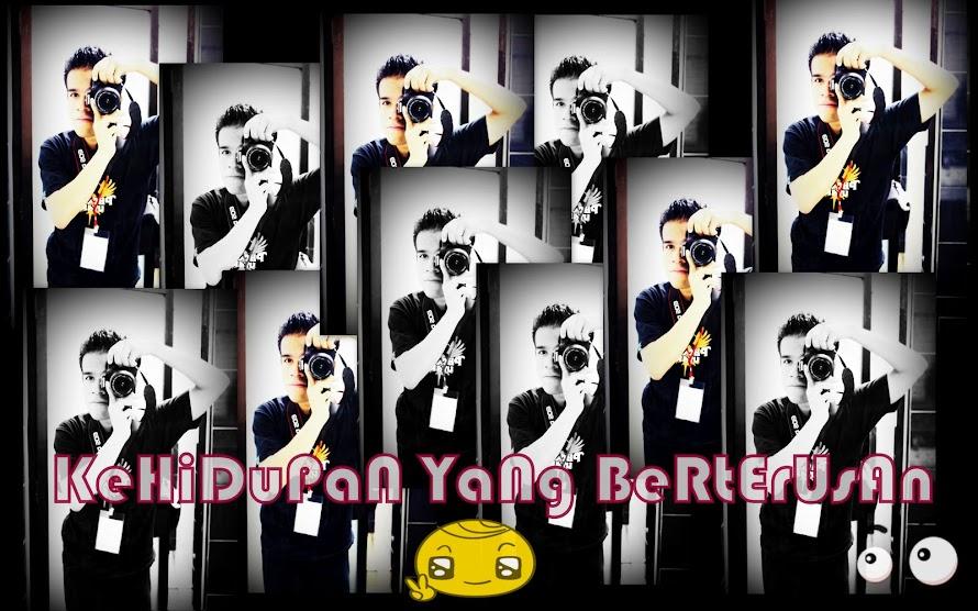 KehiduPan YanG BeRteruSan (^_^)