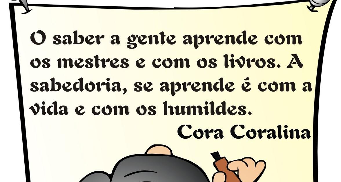 Famosos Frase - Cora Coralina | Ideia Criativa - Gi Barbosa Educação Infantil IA51