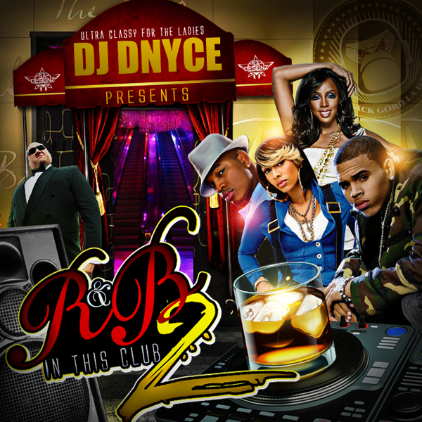 R b in this club 2 visit for Bedroom r b mixtape