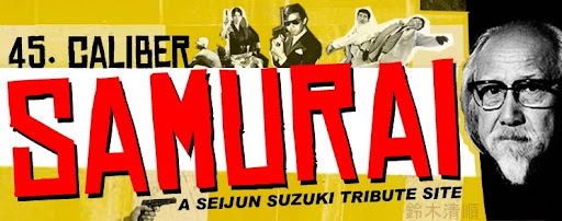 45. Caliber Samurai - The Cinema of Seijun Suzuki