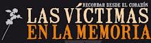 COLOMBIA. LAS VÍCTIMAS EN LA MEMORIA