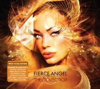 Fierce Angel pres The Collection