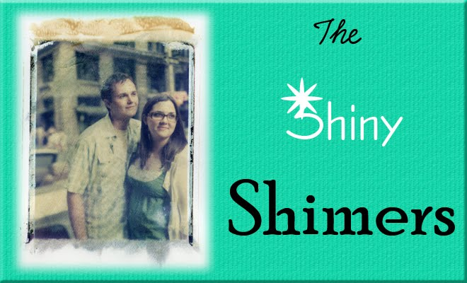 The Shiny Shimers