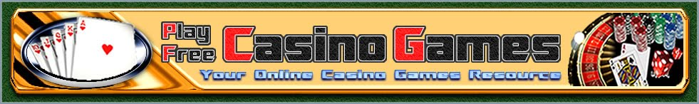 Play Free Casino Games - Your Online Casino Games Resource. Find out guides, news, tips and information on your favorite online casino games.