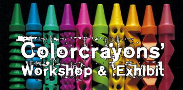 Colorcrayons' Workshop & Exhibit