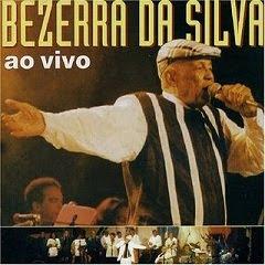 Bezerra da Silva – Ao Vivo (2003)