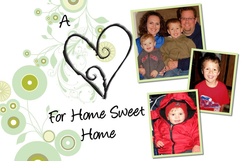 ~A Heart For Home Sweet Home~