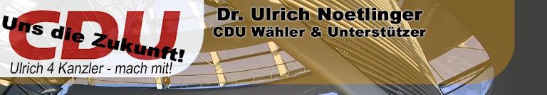 Dr. Ulrich Noetlinger - Mit der CDU in die Zukunft!