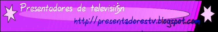 Presentadores de televisión