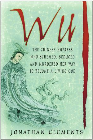 a biography of wu an empress of china The design of the tablet was made on orders of the empress wu zetian right before she died wu had clearly noted 'my merit  china - empress wu zetian' viewed on.
