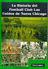 La Historia del Football Club Los Unidos de Nueva Chicago