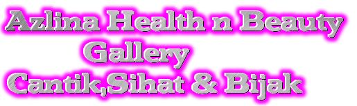 Azlina Health n Beauty Gallery