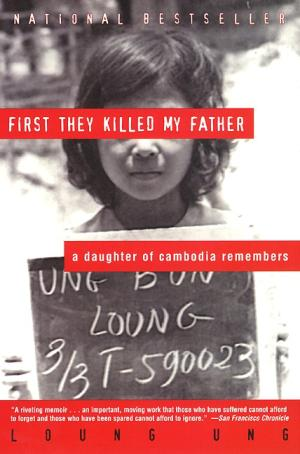 first they killed my father book report The first they killed my father: a daughter of cambodia remembers community note includes chapter-by-chapter summary and analysis, character list, theme list.