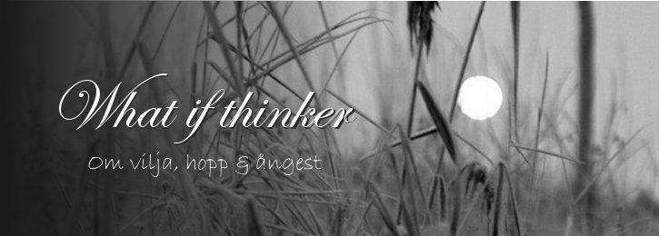 Whatif thinker