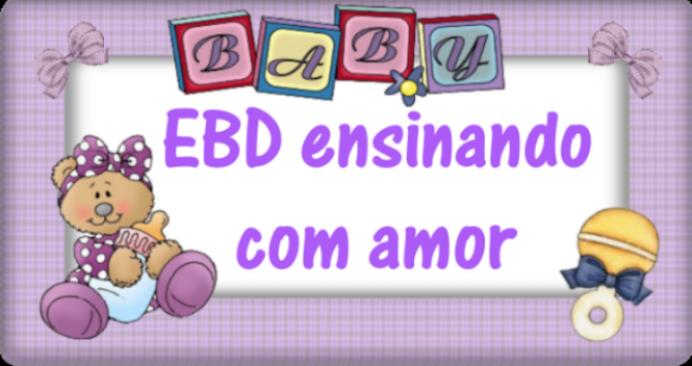 EBD ensinando com amor