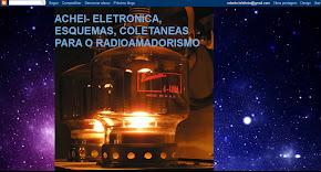 ACHEI- ELETRONICA, ESQUEMAS, COLETANEAS PARA O RADIOAMADORISMO