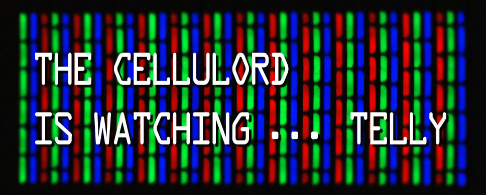 the cellulord is watching ... telly