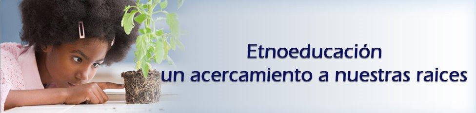 ::etnoeducacion::