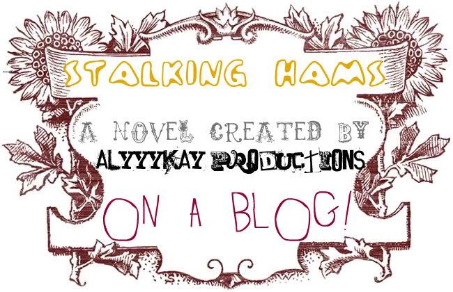 Stalking Hams
