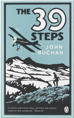 The Thirty Nine Steps - John Buchan