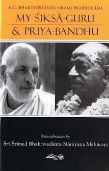 My Siksa Guru and Priya Bandhu