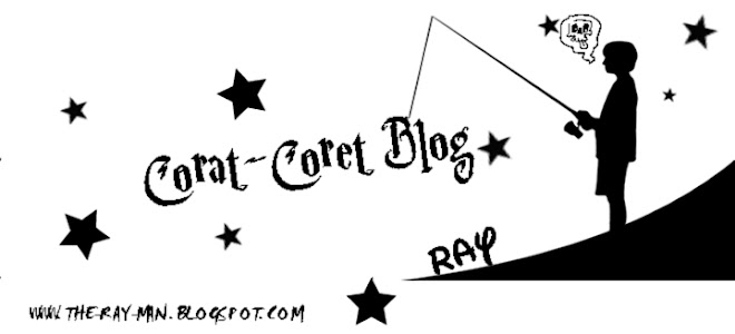 - R A Y - Corat - Coret Blog -