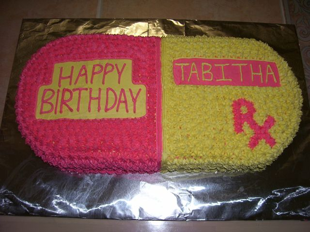 ... pharmacist so they wanted it in the shape of a pill. This cake was fun