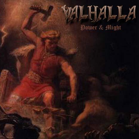 IL MARTELLO DI THOR Valhalla+(Aut)+-+Power+and+Might