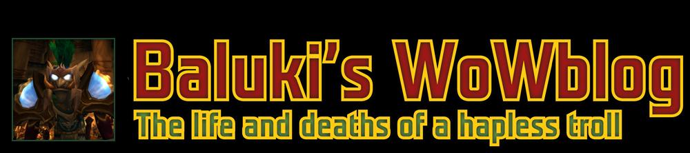 Baluki's WoWblog