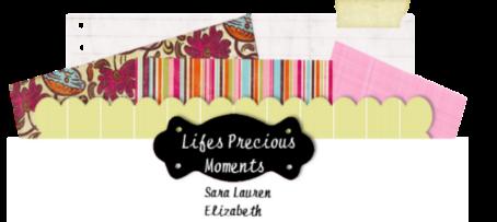 lifes precious moments