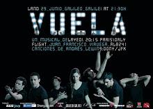 VUELA (TEATRO MUSICAL 2010) DIRECTOR, DRAMATURGO.