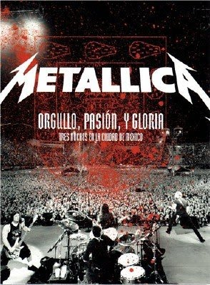 [Metallica+-+Orgullo+Pasión+Y+Gloria+-+Bluray+720p.jpg]