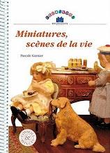 """""""Miniatures,scènes de vie"""""""
