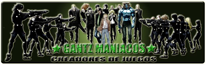 Gantz Maniacos